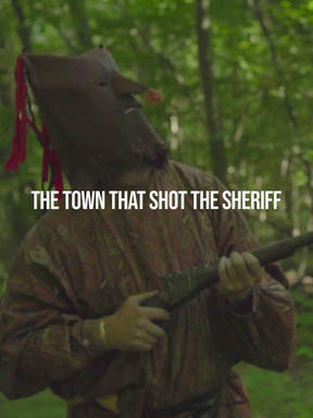 THE TOWN THAT SHOT THE SHERIFF