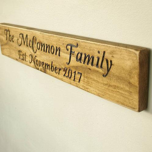 Family Established Wooden Sign
