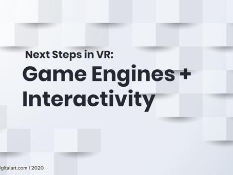 Game Engines + Interactivity