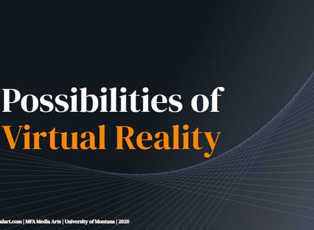 Possibilities of Virtual Reality