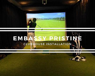 Embassy Pristine Golf Install.jpg