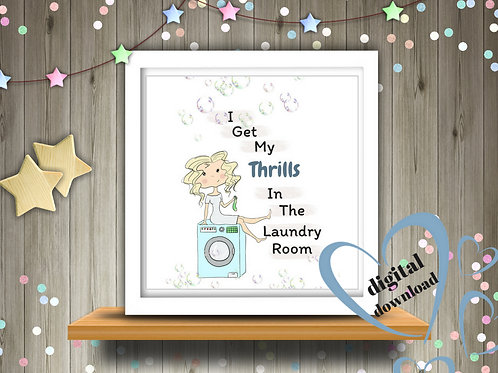 Thrills In The Laundry Room Printable