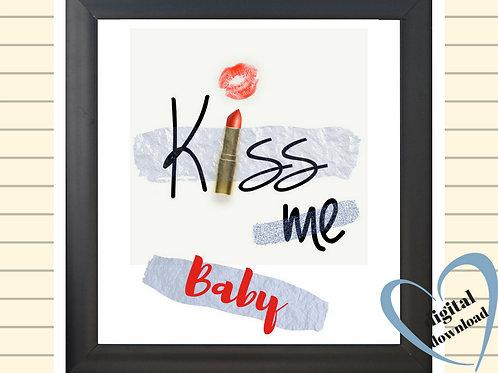 Kiss Me Baby Printable