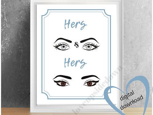 Hers & Hers Digital Printable!