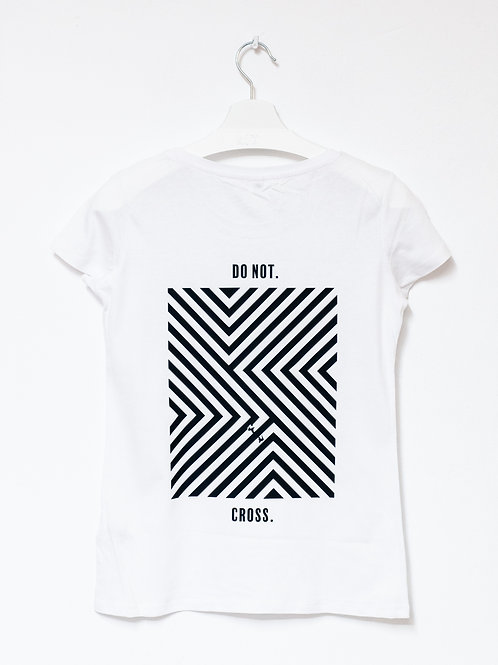 DO NOT. CROSS. T-Shirt WOMEN