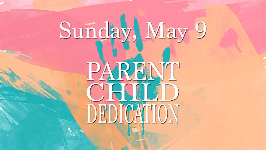 Parent-Child-DedicationWeb.jpg