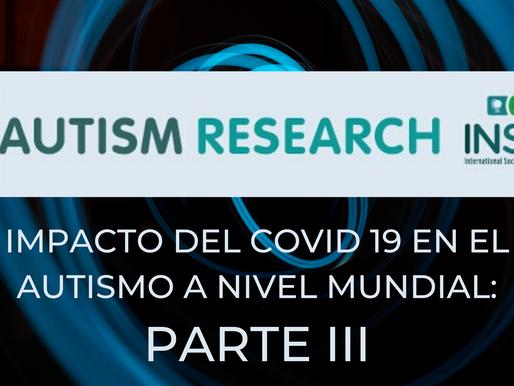 COVID-19 e Investigación sobre el Autismo: perspectivas de todo el mundo (parte III)