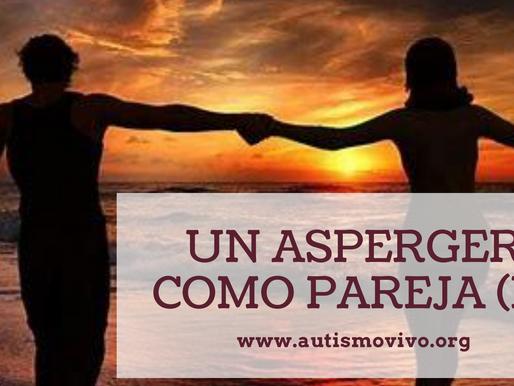 Un Asperger como pareja (II)