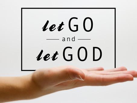 Make a Better You - Let Go and Let God