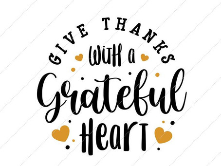 How to Make a Better You - Be Thankful with a Grateful Heart