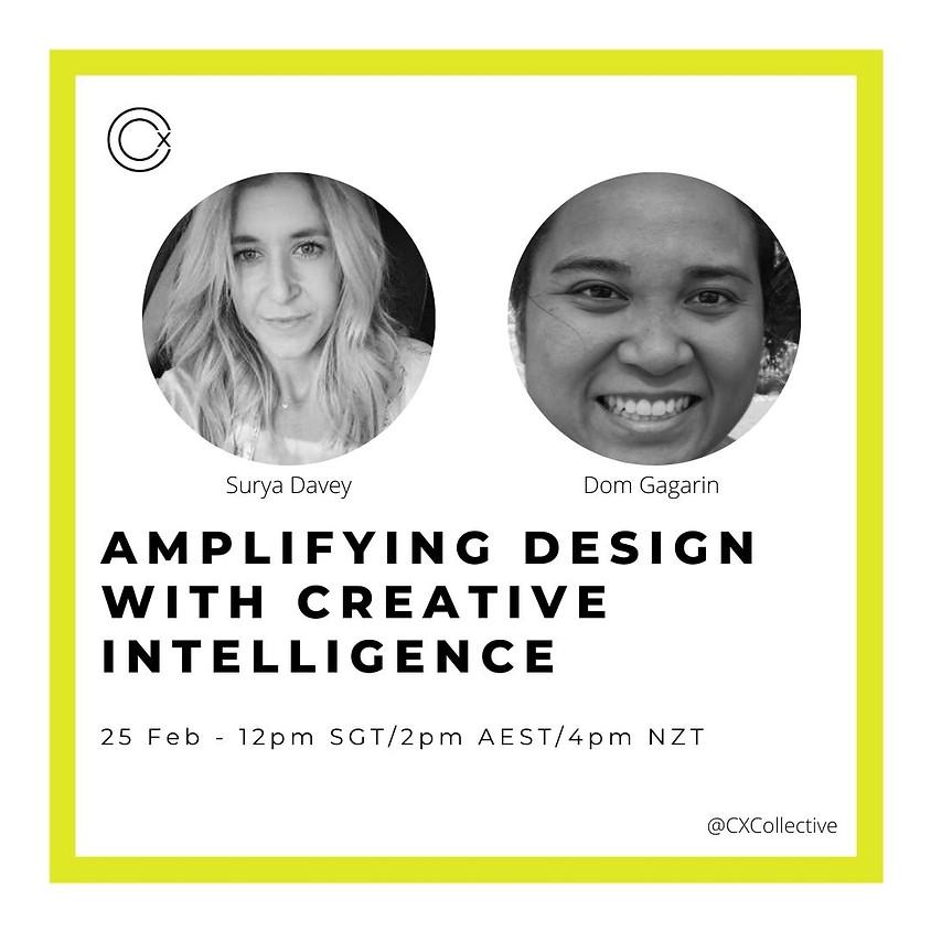 Amplifying Design with Creative Intelligence