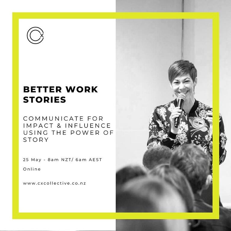 Better Work Stories