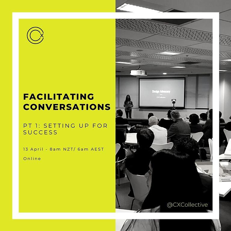 Facilitating Conversations - PT 1: Setting up for Success