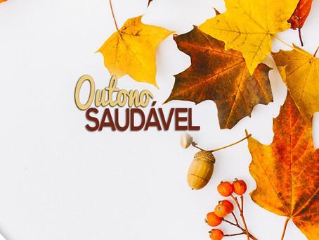 Outono saudável!