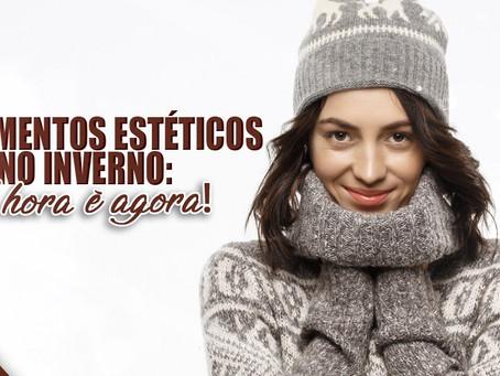 Tratamentos estéticos no inverno:a hora é agora!!