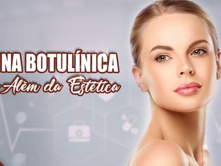 Toxina botulínica para além da estética.