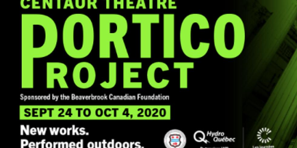Portico Project - Centaur Theatre