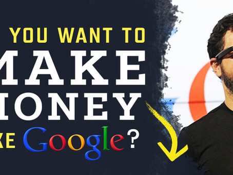 Do you want to make money like Google & Facebook?