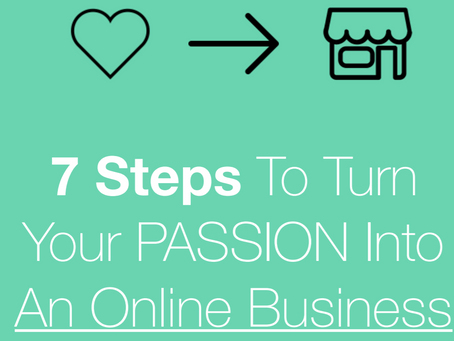 "Join the Newsletter  to Receive ""7 Steps To Turn Your Passion Into a Online Business"" Free Report."