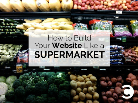 How to Build Your Site like a Supermarket