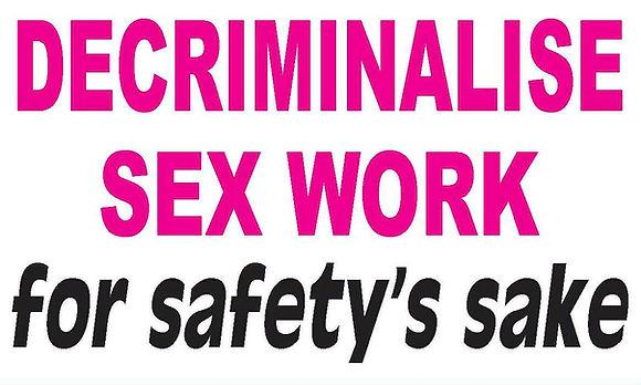 Sign Pledge to decriminalise sex work for safety's sake