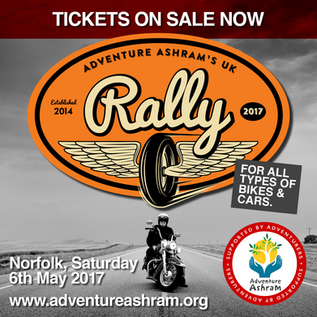 Adventure Ashram's 2017 UK Rally, 6th May.  Book your tickets now!