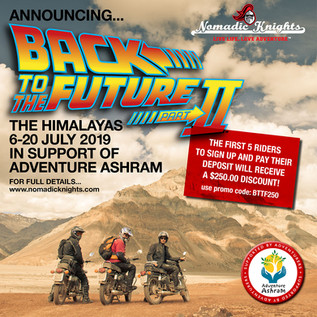 In Association with Nomadic Knights... we're launching Back To The Future Part II - The Himalaya