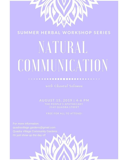 "Are you interested in deepening your relationship with your inner self & this beautiful island? ""Natural Communication"" is a reflective experience this summer at the People's Apothecary Garden.  The intention with providing this experience is to encourage gentle connections with out selves and the lands we walk upon. We will hold space to explore the subtleties of ourselves in relation to the land.   Using meditation, creativity & our senses we will explore different communication methods for practicing herbal medicine and self reflection.   This event is free to the community thanks to donations to the People's Apothecary Garden."