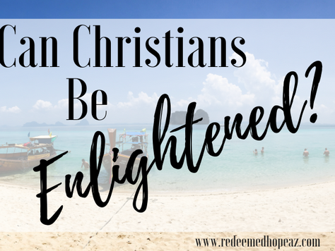 Can Christians Be Enlightened?