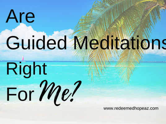 Are Guided Meditations Right for Me?