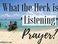 What the Heck is Listening Prayer?