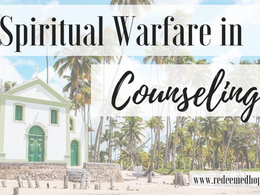 Spiritual Warfare in Counseling?