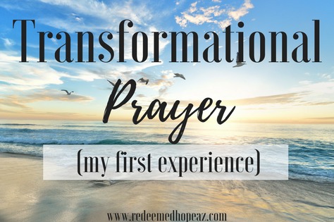 Transformed with                                Transformational Prayer