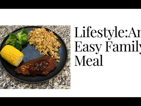 Lifestyle:An Easy Family Meal