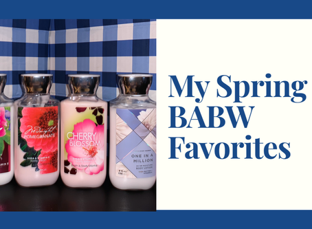 My Favorite BABW Spring Scents
