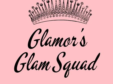 "Glamor Presents ""Glamor's Glam Squad"""
