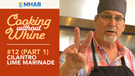 Cooking Without Whine: Cilantro Lime Chicken Part 1 – The Marinade