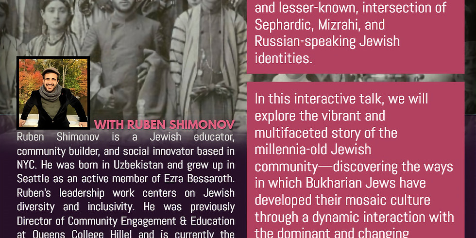 Ruben Shimonov: Talk on Bukharian Jews