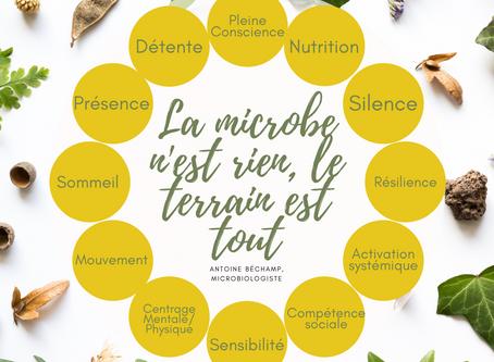 Le Microbe n'est rien, le terrain est tout