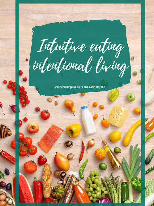Intuitive Eating, Intentional Living 4 week program