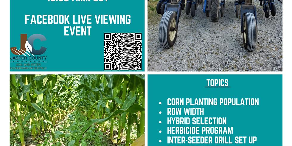 Facebook Live Viewing- Interseeder Field Day