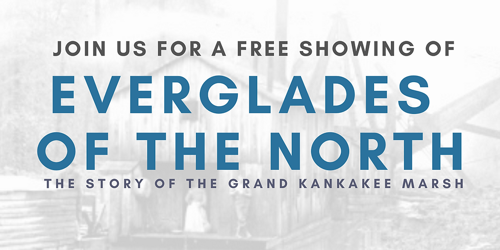 """FREE SHOWING OF """"EVERGLADES OF THE NORTH"""""""