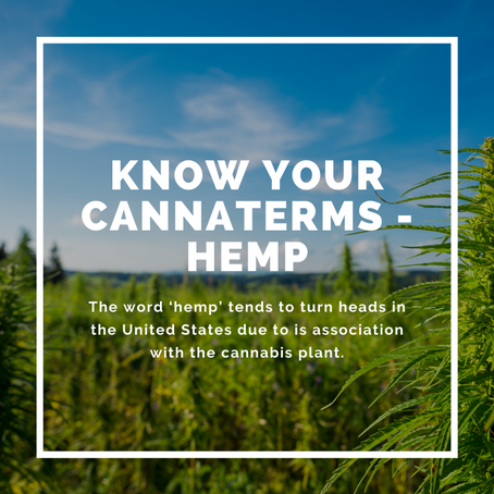 Know Your CannaTerms - Hemp