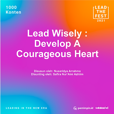 Lead Wisely: Develop a Courageous Heart