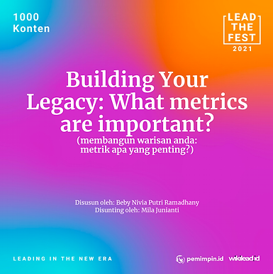 Building Your Legacy: What metrics are important?