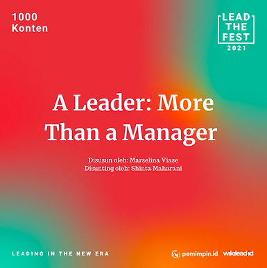 A Leader : More Than A Manager