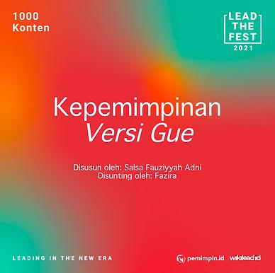Kepemimpinan Versi Gue