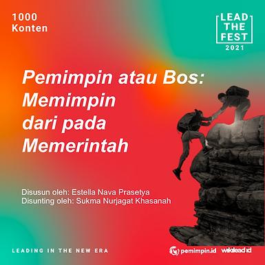 Pemimpin atau Bos:  Memimpin dari pada Memerintah