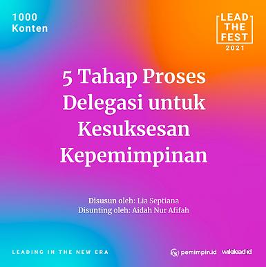 5 Tahap Proses  Delegasi untuk  Kesuksesan  Kepemimpinan