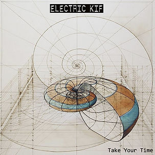 ELECTRIC KIF - TAKE YOUR TIME COVER 1200